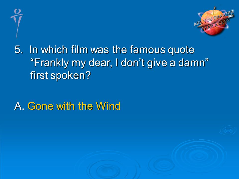A. Gone with the Wind