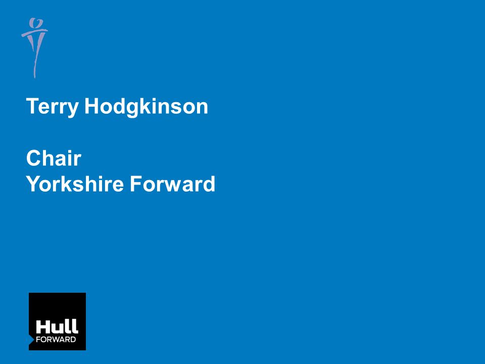 Terry Hodgkinson Chair Yorkshire Forward
