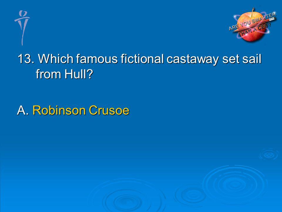 A. Robinson Crusoe