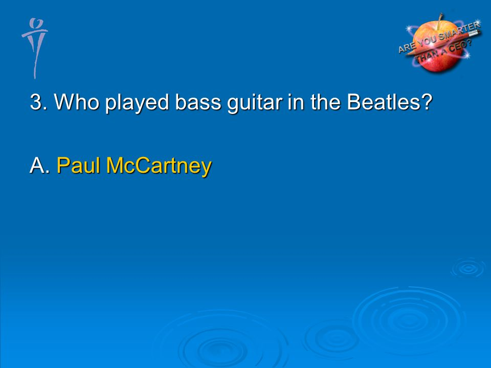 A. Paul McCartney