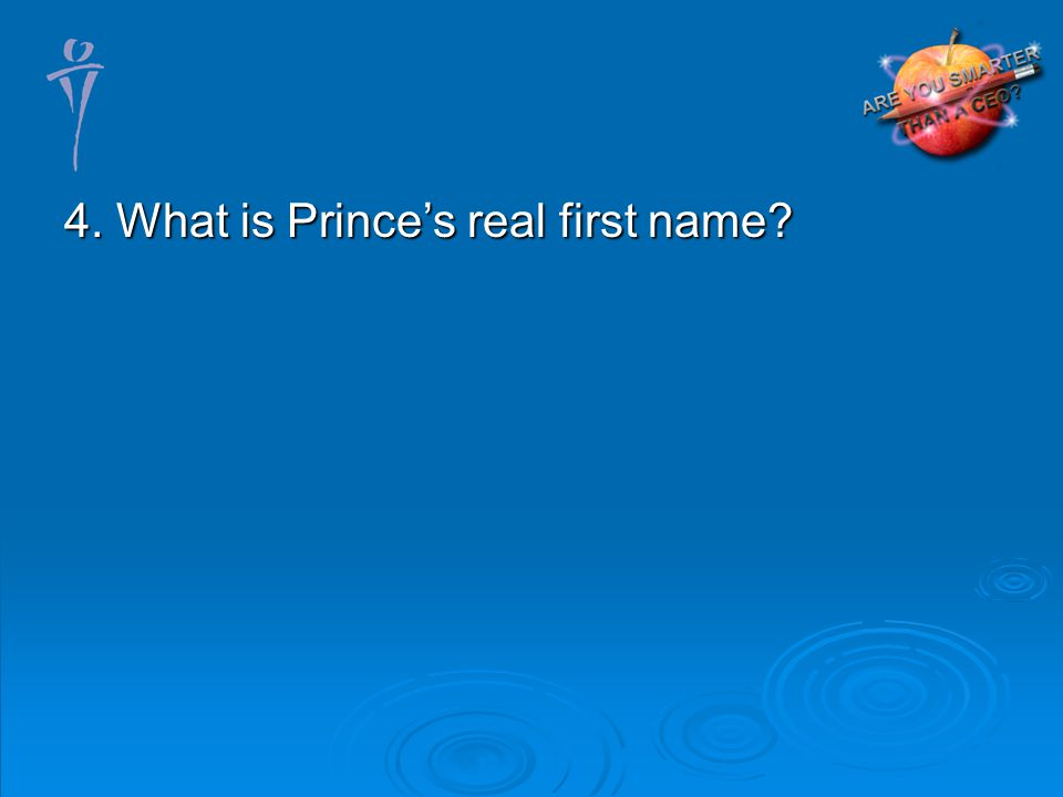 4. What is Princes real first name