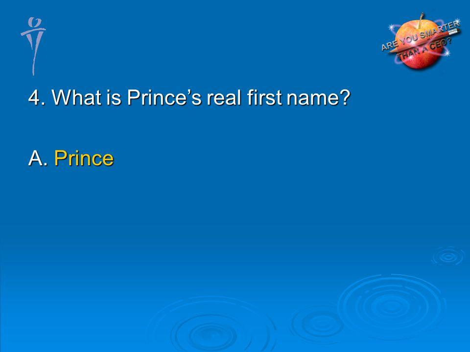 A. Prince
