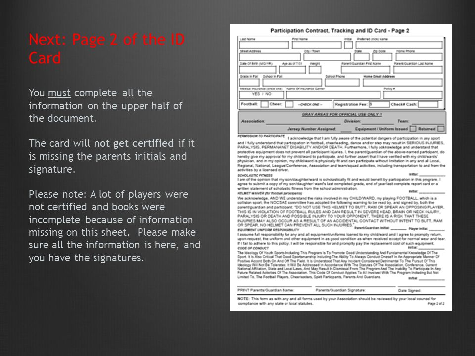 Next: Page 2 of the ID Card You must complete all the information on the upper half of the document.