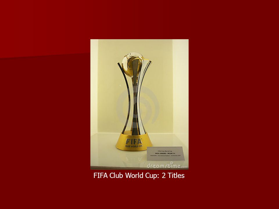 FIFA Club World Cup: 2 Titles