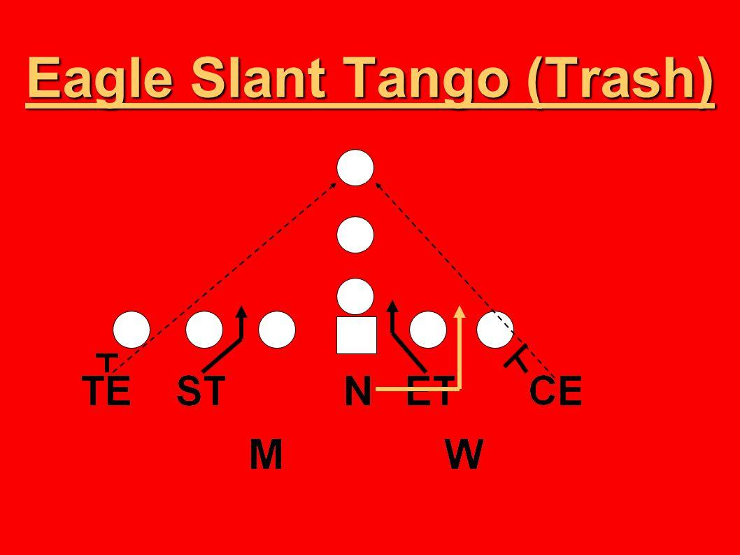 Eagle Slant Tango (Trash)