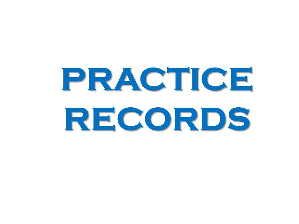 PRACTICE RECORDS