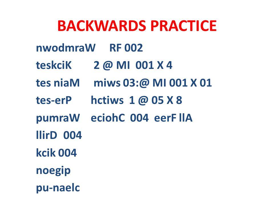 BACKWARDS PRACTICE nwodmraW RF 002 teskciK 2 @ MI 001 X 4 tes niaM miws 03:@ MI 001 X 01 tes-erPhctiws 1 @ 05 X 8 pumraWeciohC 004 eerF llA llirD004 k