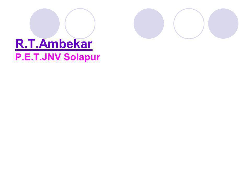 R.T.Ambekar P.E.T.JNV Solapur