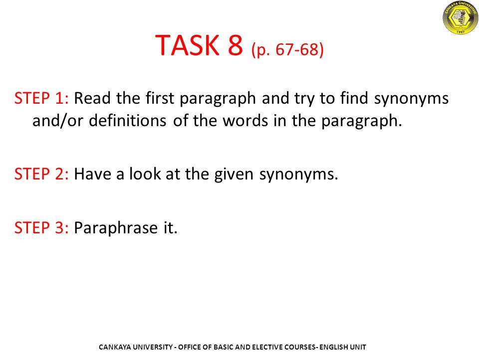 PARAPHRASE ACTIVITY WORKSHEET CANKAYA UNIVERSITY - OFFICE OF BASIC AND ELECTIVE COURSES- ENGLISH UNIT