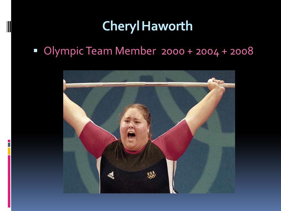 Cheryl Haworth Olympic Team Member 2000 + 2004 + 2008