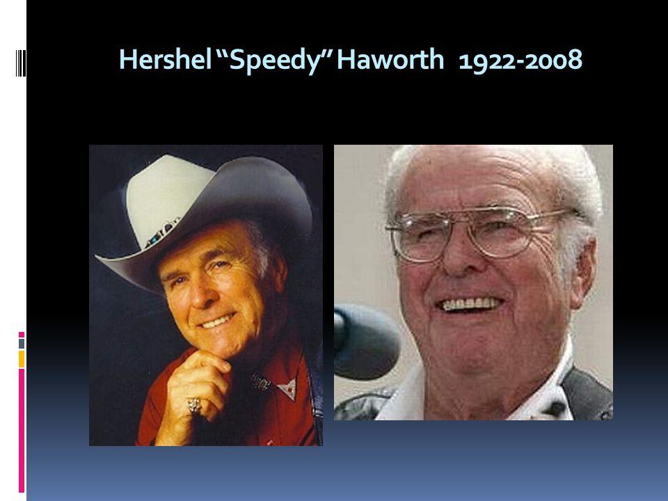 Hershel Speedy Haworth 1922-2008
