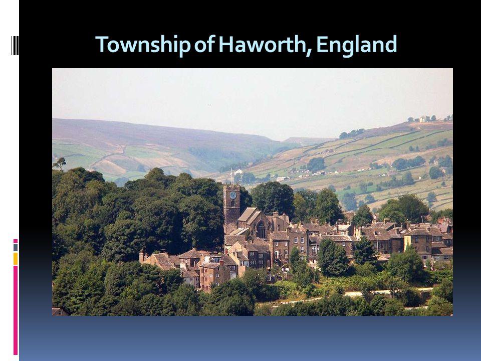 Township of Haworth, England Haworth Press name was taken from the township of Haworth in England.