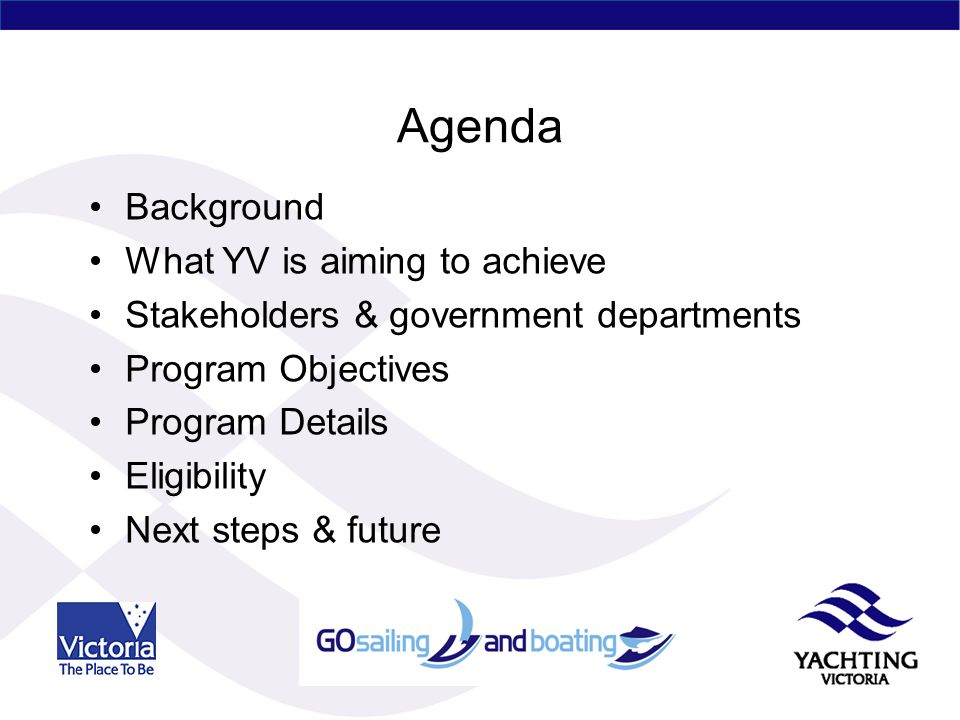 Agenda Background What YV is aiming to achieve Stakeholders & government departments Program Objectives Program Details Eligibility Next steps & future