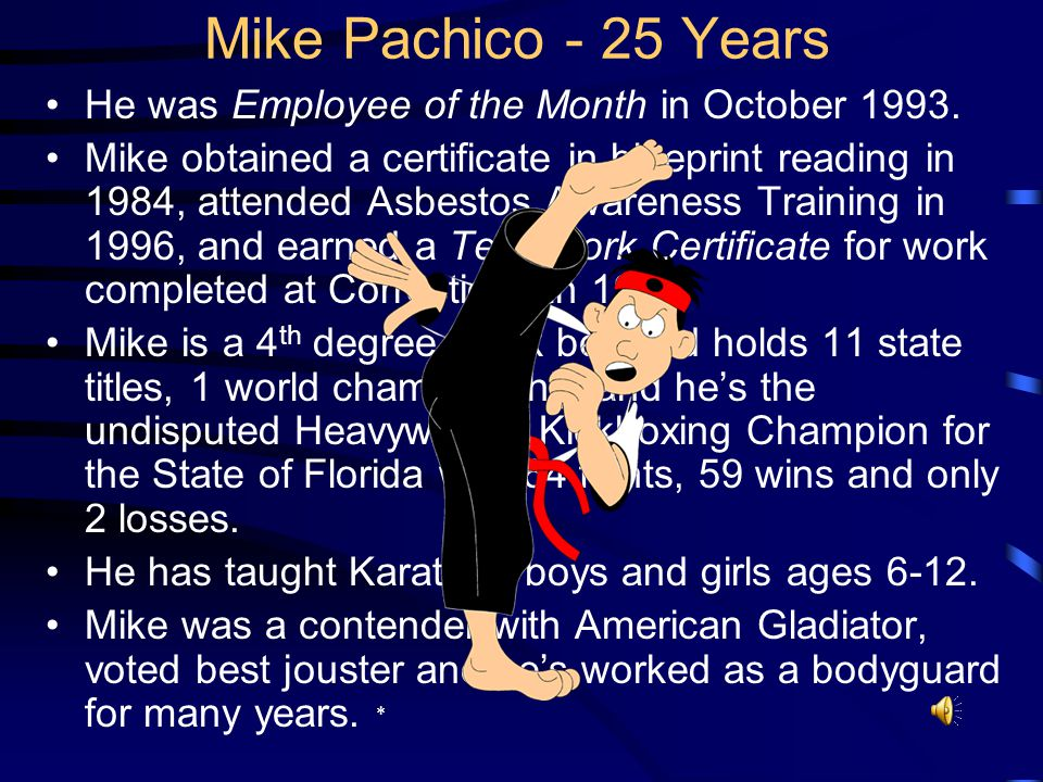 Mike was born in Orlando, raised in Georgia and graduated from Rising Fawn High School. He was awarded an apprenticeship certificate for carpentry by