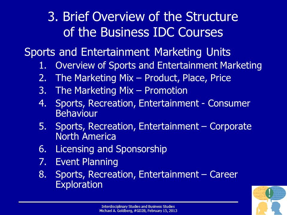 Interdisciplinary Studies and Business Studies Michael A.