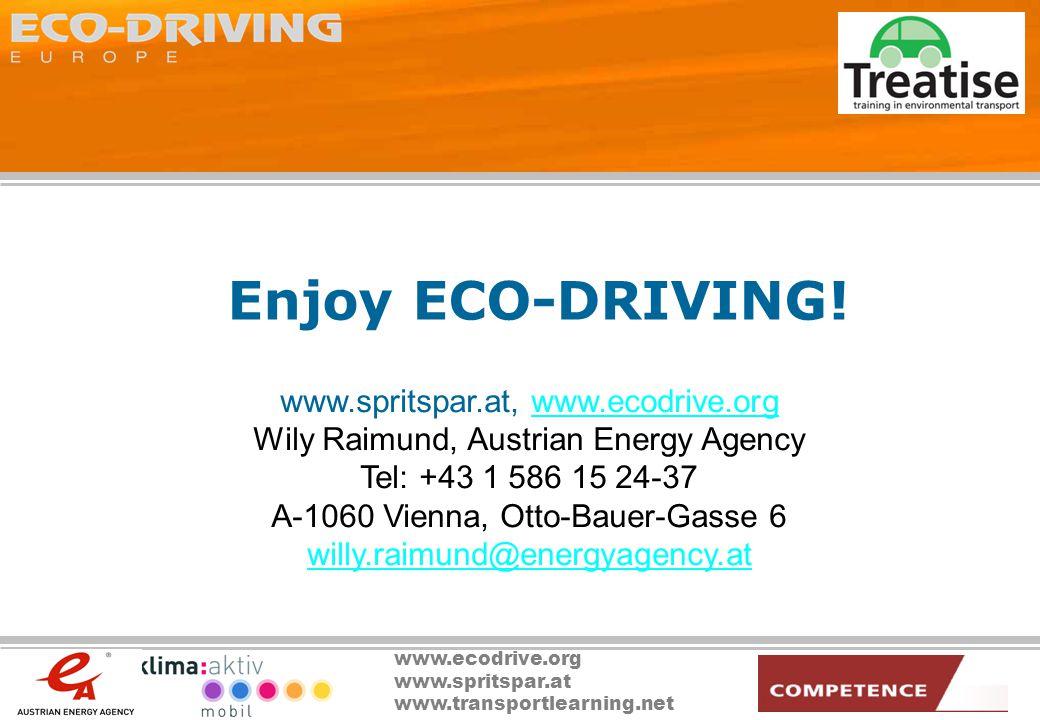 www.ecodrive.org www.spritspar.at www.transportlearning.net Enjoy ECO-DRIVING.