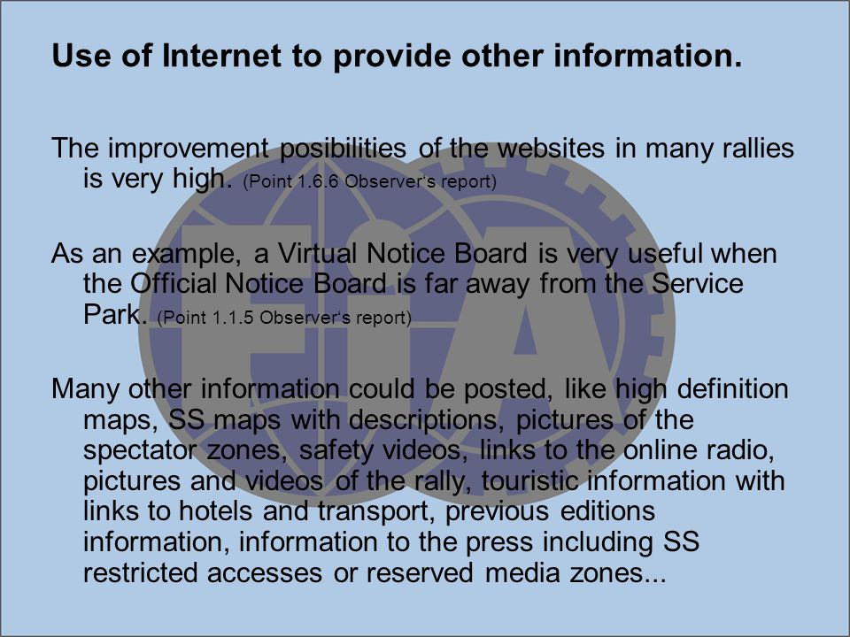 Use of Internet to provide other information.