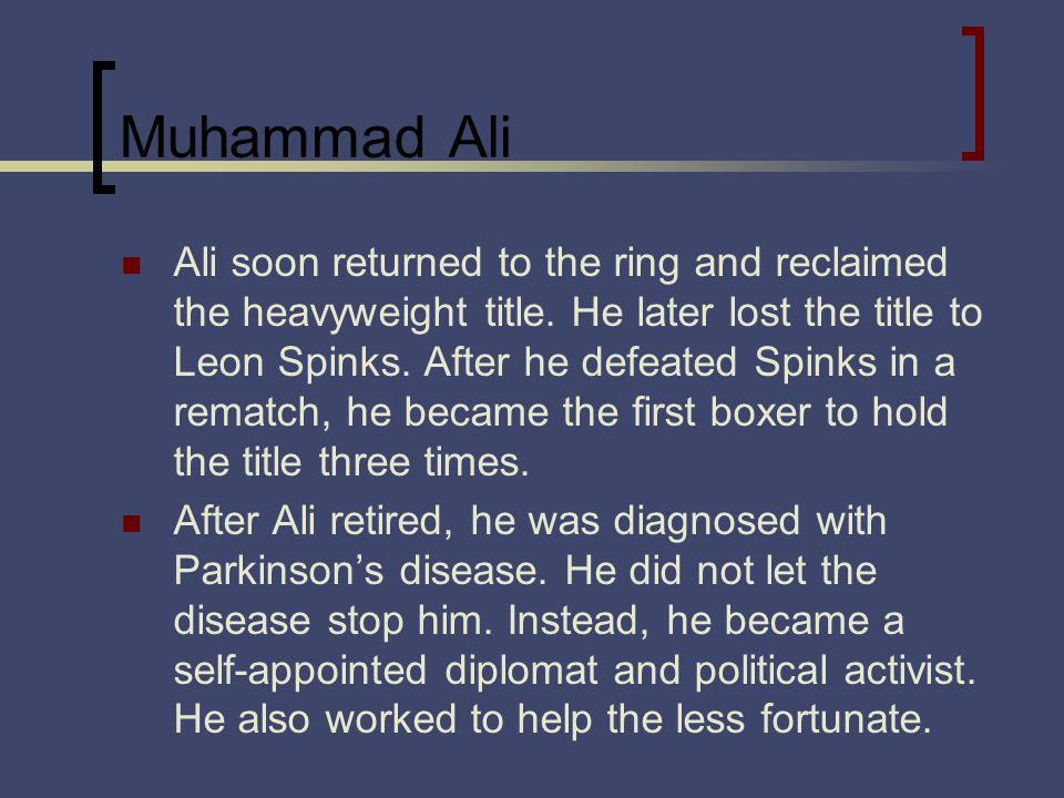 Muhammad Ali Ali soon returned to the ring and reclaimed the heavyweight title.