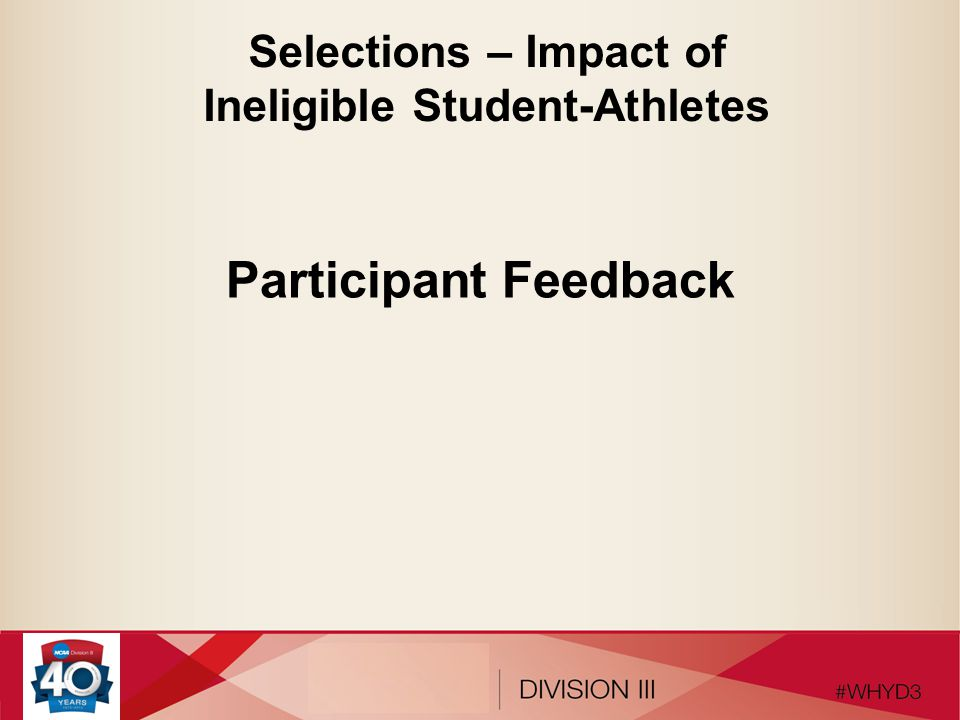 Selections – Impact of Ineligible Student-Athletes Participant Feedback