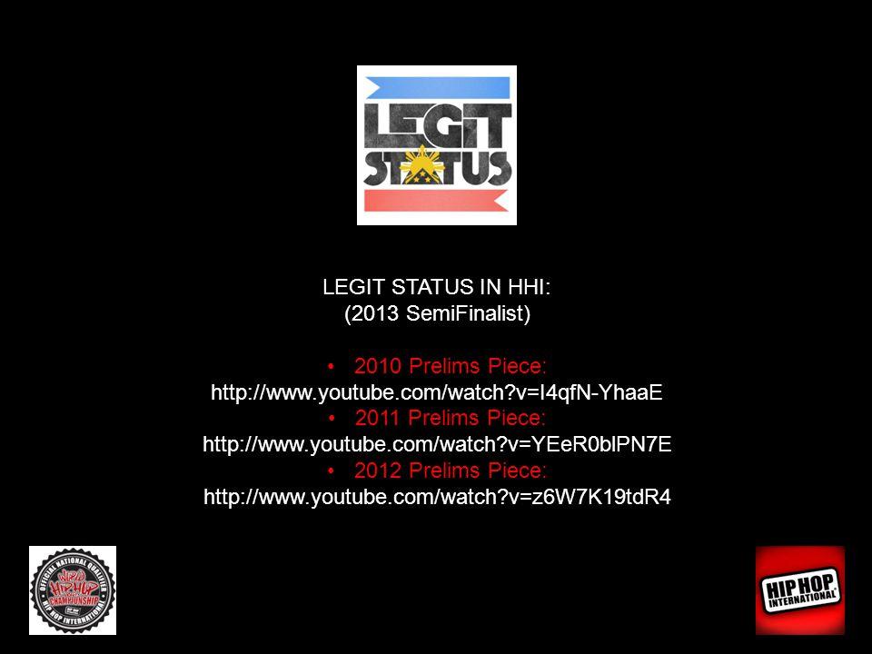 LEGIT STATUS IN HHI: (2013 SemiFinalist) 2010 Prelims Piece: http://www.youtube.com/watch?v=I4qfN-YhaaE 2011 Prelims Piece: http://www.youtube.com/wat