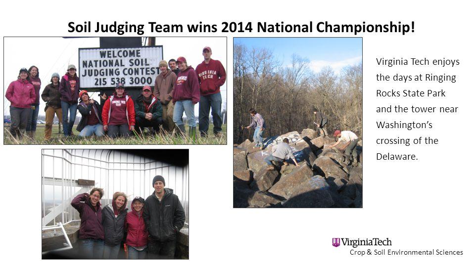 Crop & Soil Environmental Sciences Soil Judging Team wins 2014 National Championship.