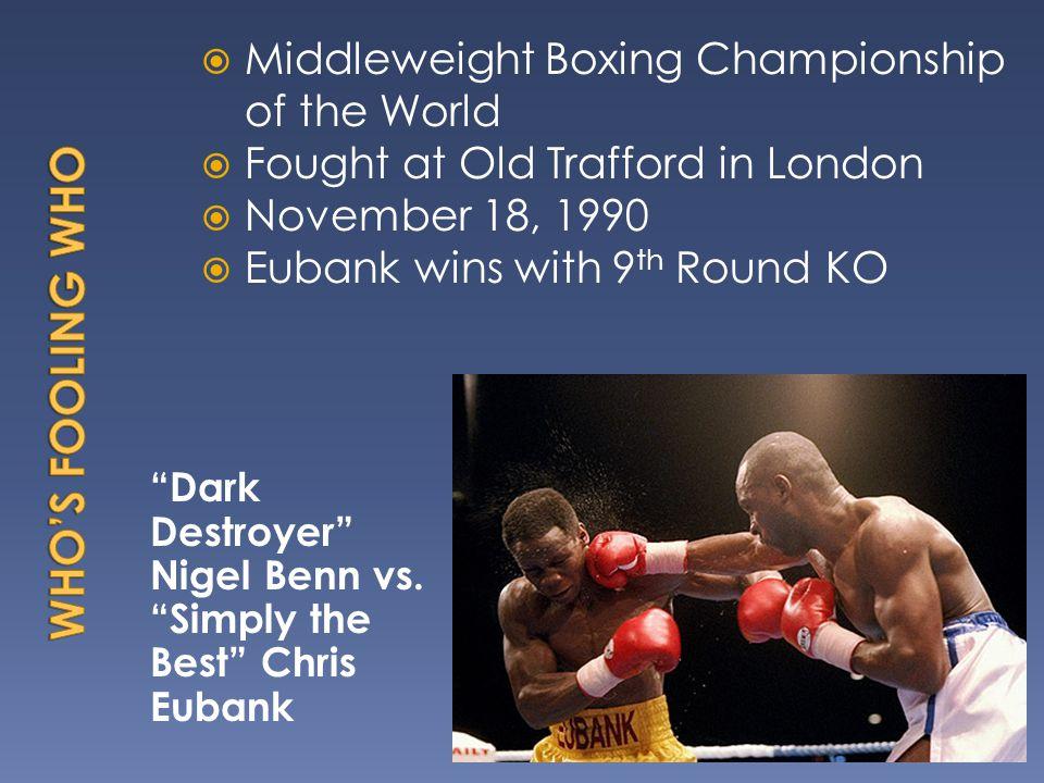 Dark Destroyer Nigel Benn vs.