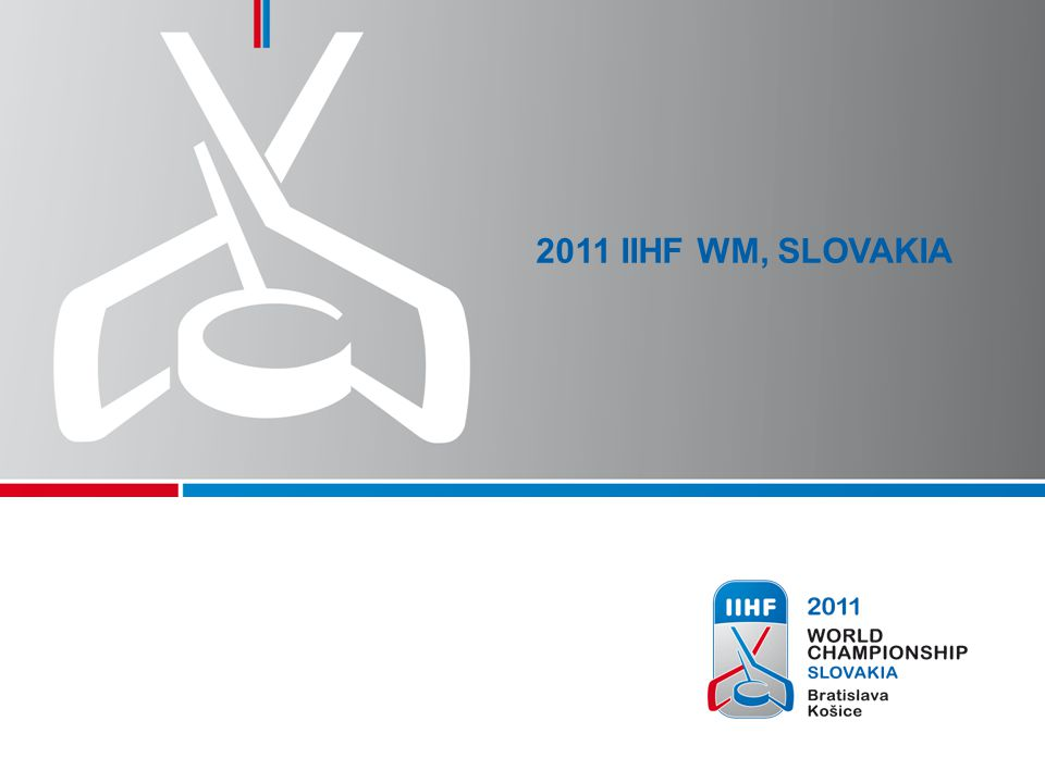 3 2011 IIHF WM FACTS AND FIGURES DateApril 29 to May 15, 2011 SitesBratislava and Košice OrganizationOrganizing Committee 2011 IIHF World Championship Governed byInternational Ice Hockey Federation, IIHF Host FederationSlovak Ice Hockey Federation, SZLH Participants16 Nations, competing in 4 groups Games24 preliminary round games 18 qualifying round games 6 relegation round games 8 final round games Audienceapprox.