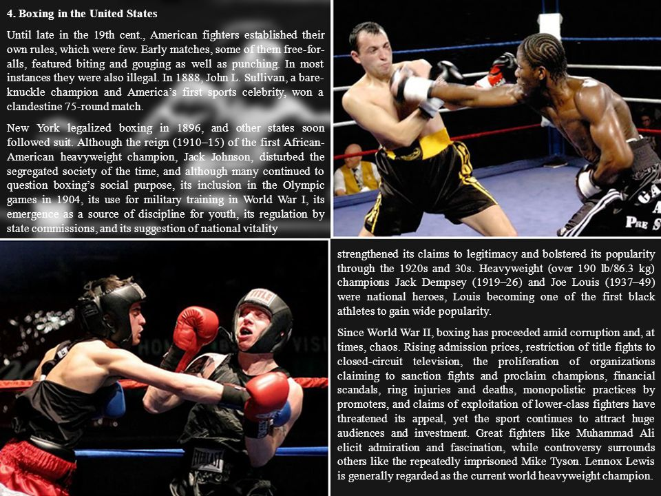 Pre-reading Information 1. Boxing Sport of fighting with fists, also called pugilism and prizefighting. 2. Early History Depicted on the walls of tomb