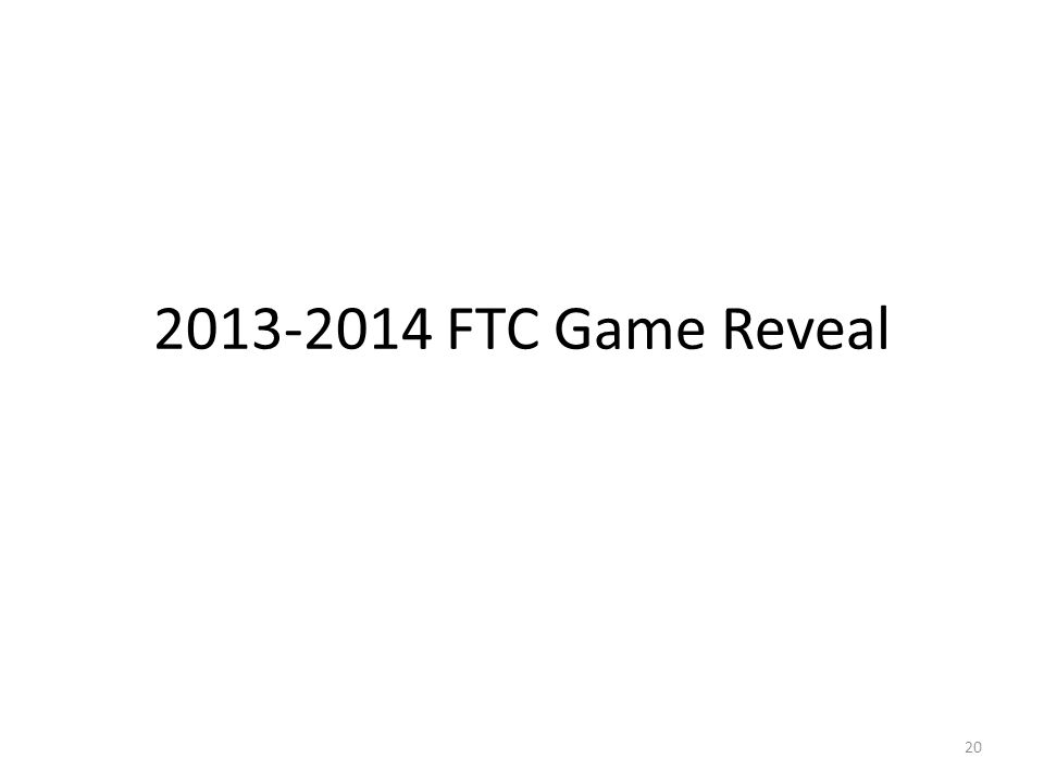 2013-2014 FTC Game Reveal 20