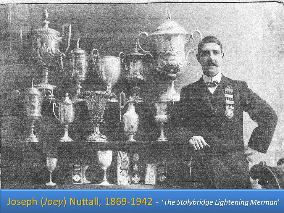 Joseph (Joey) Nuttall, The Stalybridge Lightening Merman