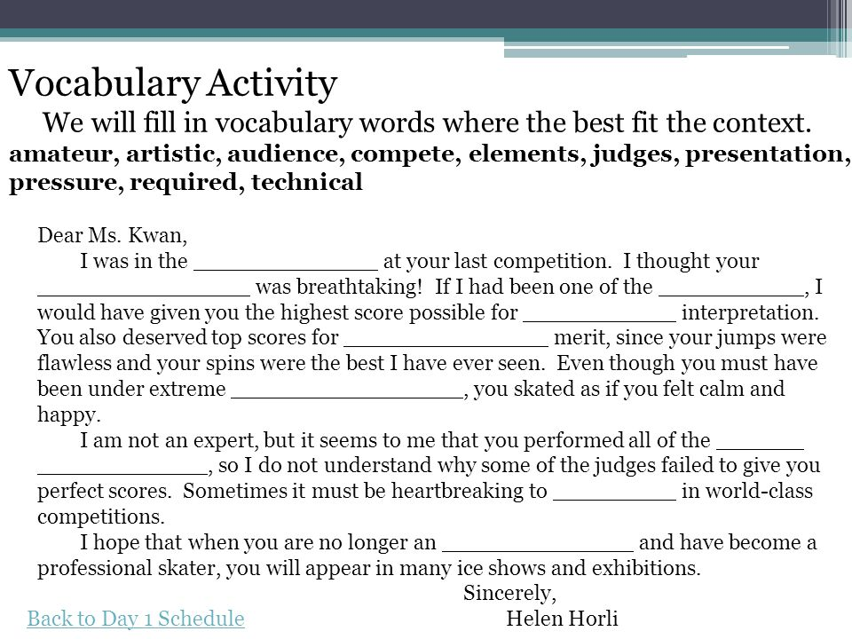 Vocabulary Activity We will fill in vocabulary words where the best fit the context.