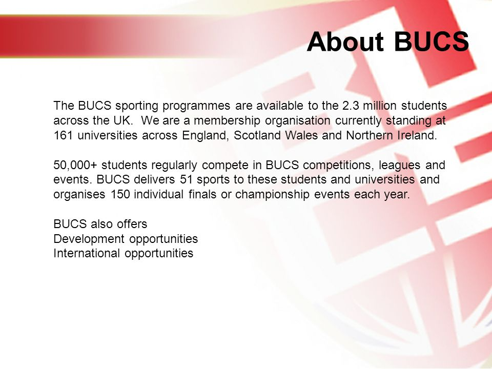 BUCS Rowing Communications All official communications will be hosted on the BUCS website.
