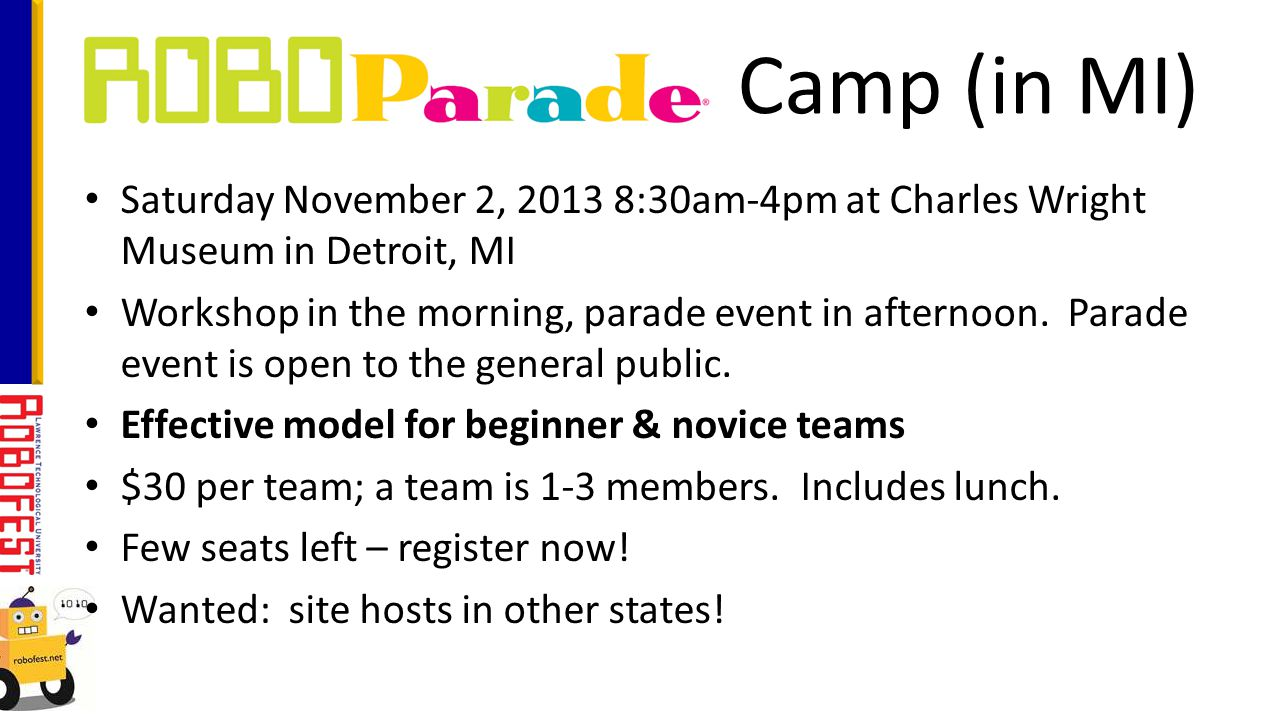 Saturday November 2, 2013 8:30am-4pm at Charles Wright Museum in Detroit, MI Workshop in the morning, parade event in afternoon.
