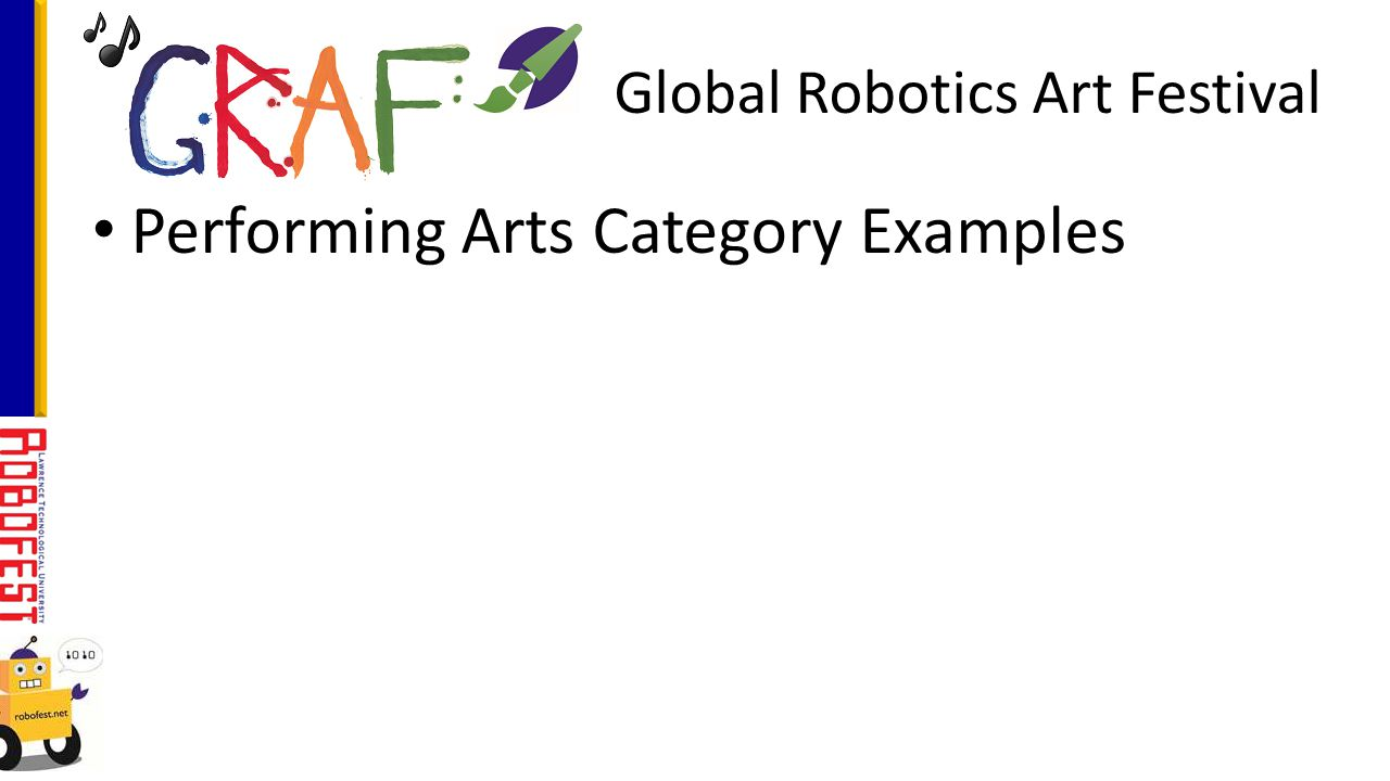 Performing Arts Category Examples Global Robotics Art Festival