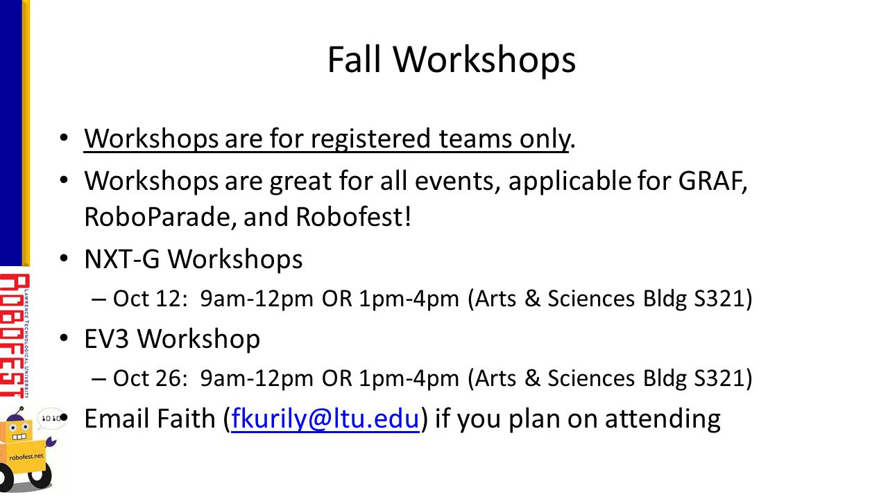 Workshops are for registered teams only.