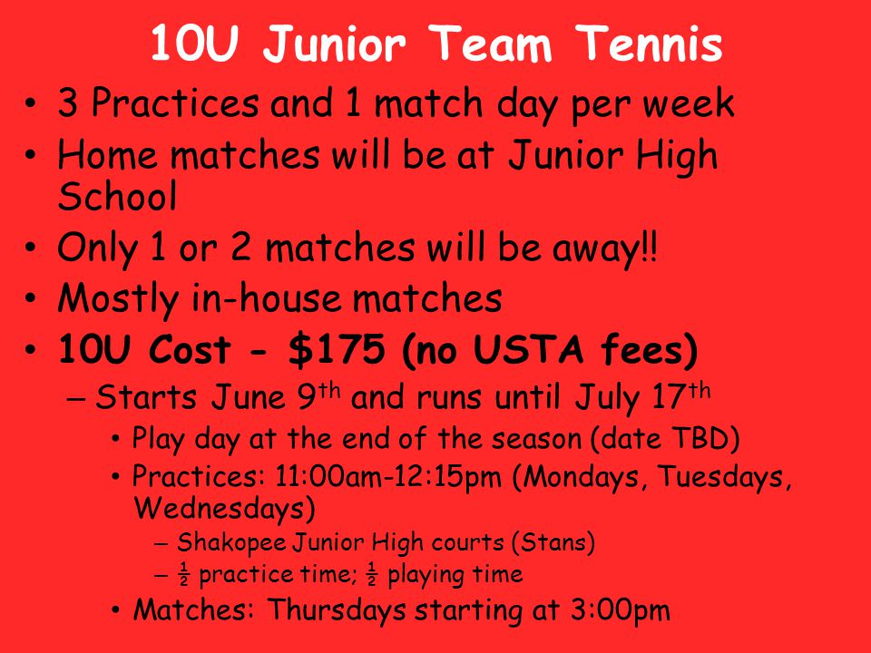 Summer Tournaments Check the website for more information Always looking for volunteers.