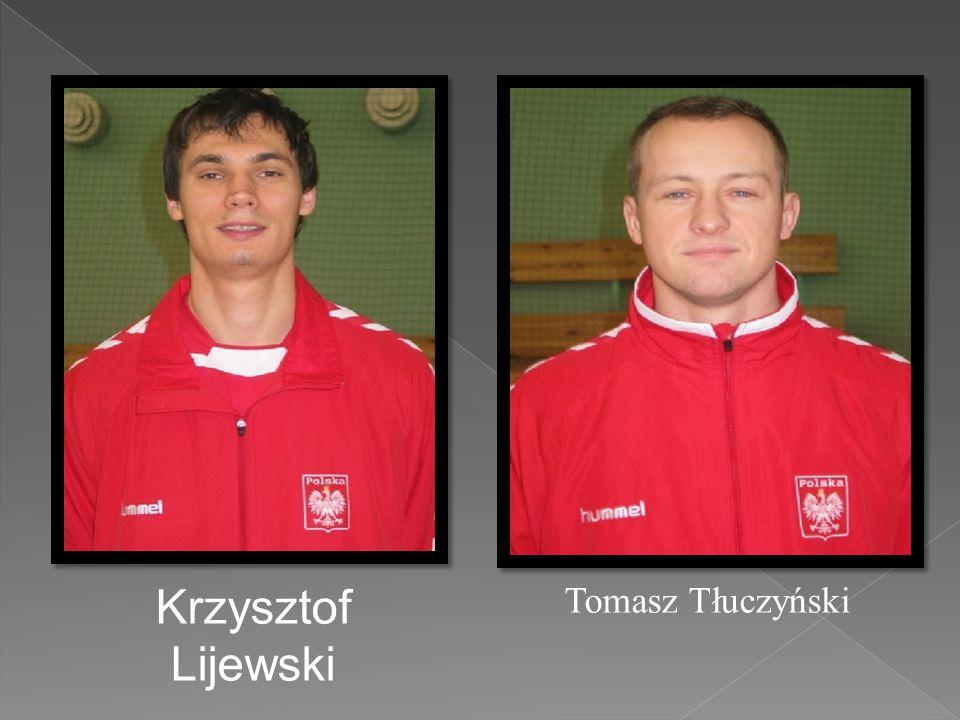 Krzysztof Lijewski Tomasz Tłuczyński