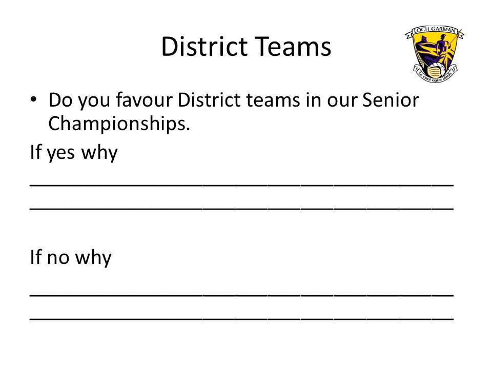 District Teams Do you favour District teams in our Senior Championships.