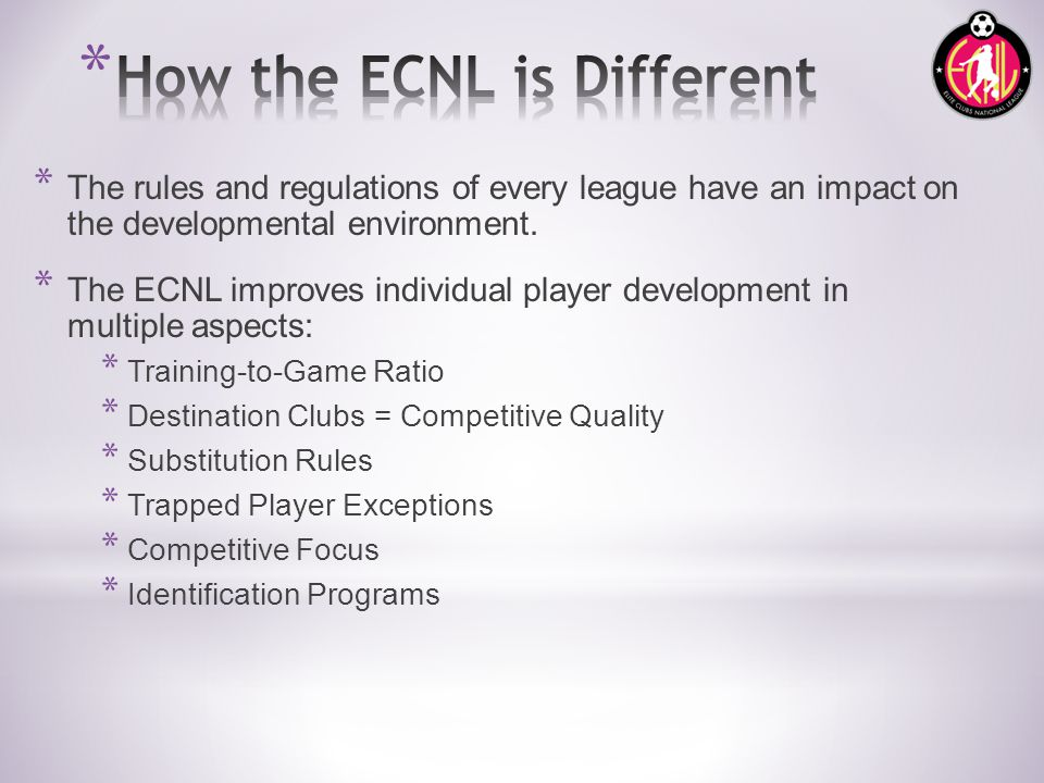 * The rules and regulations of every league have an impact on the developmental environment.