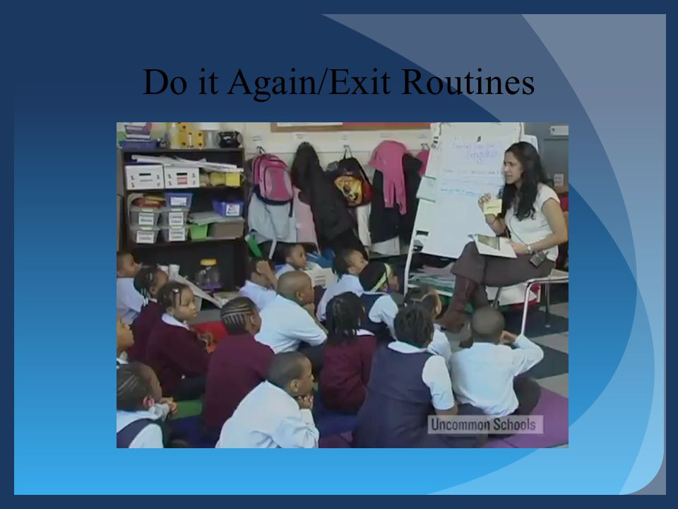 Do it Again/Exit Routines