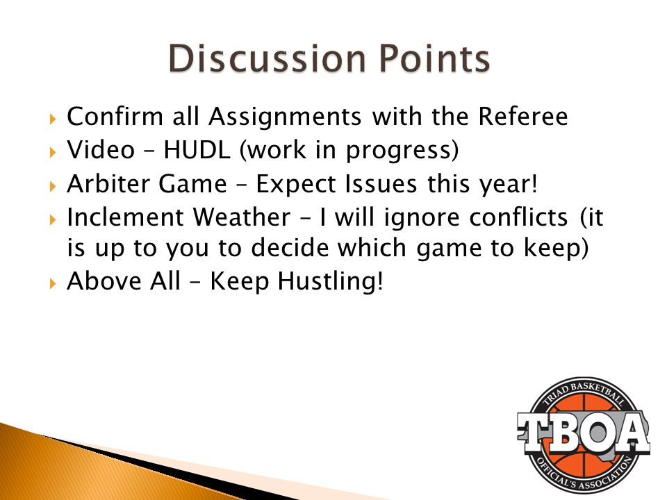 Confirm all Assignments with the Referee Video – HUDL (work in progress) Arbiter Game – Expect Issues this year.