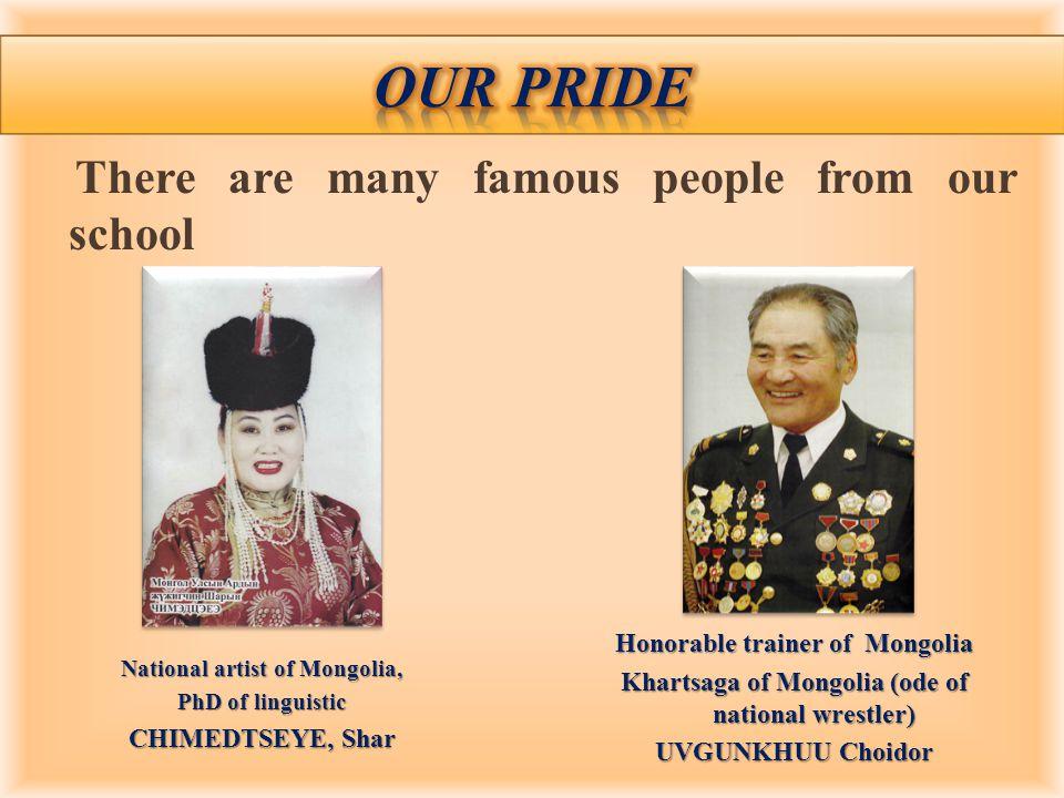Honorable scientist of Mongolia State honor NAMJIM Tumur Honorable teacher of Mongolia ADILBISH Sharav Trustee consul of Mongolia SHAGDARSUREN Shar