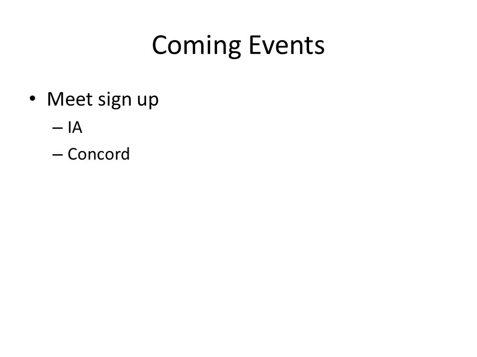 Coming Events Meet sign up – IA – Concord