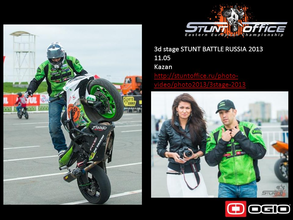 3d stage STUNT BATTLE RUSSIA 2013 11.05 Kazan http://stuntoffice.ru/photo- video/photo2013/3stage-2013