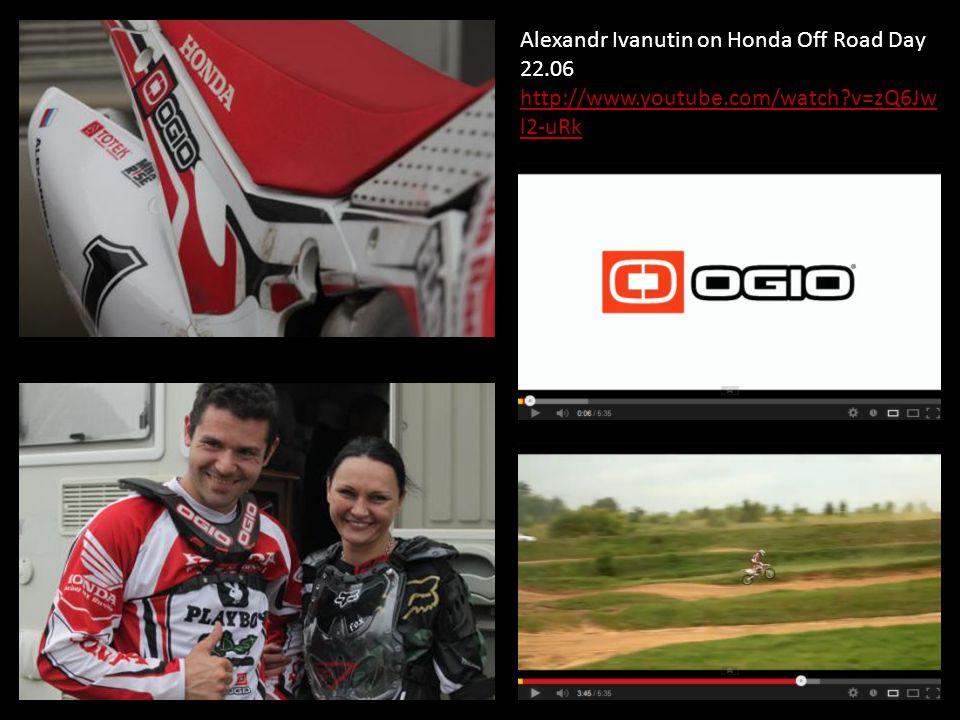 Alexandr Ivanutin on Honda Off Road Day 22.06 http://www.youtube.com/watch?v=zQ6Jw l2-uRk