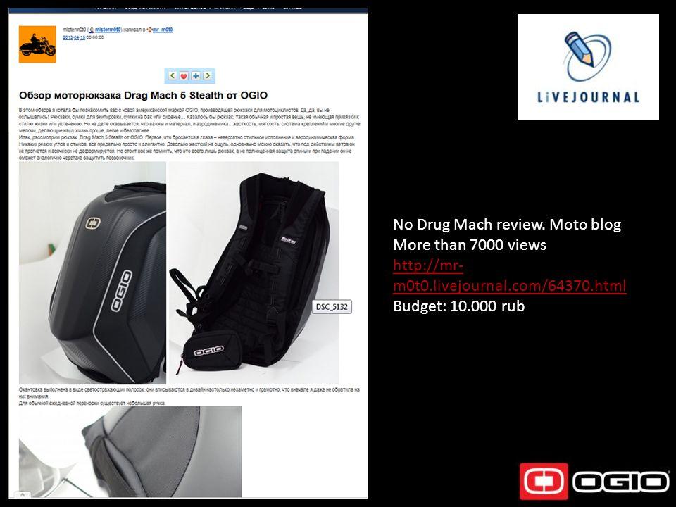 No Drug Mach review. Moto blog More than 7000 views http://mr- m0t0.livejournal.com/64370.html Budget: 10.000 rub