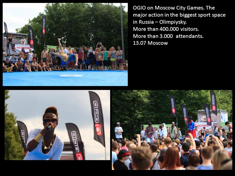 OGIO on Moscow City Games. The major action in the biggest sport space in Russia – Olimpiysky.