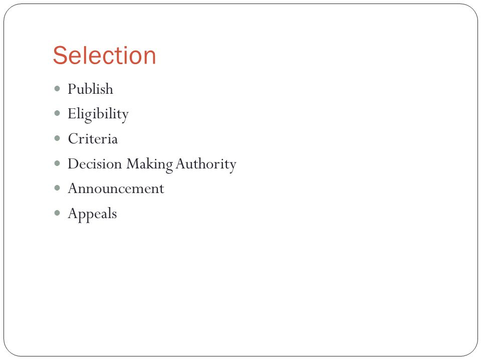 Selection Publish Eligibility Criteria Decision Making Authority Announcement Appeals