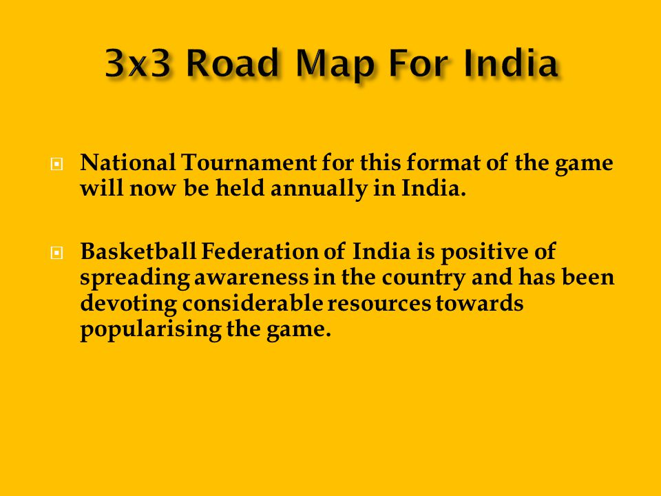 National Tournament for this format of the game will now be held annually in India.