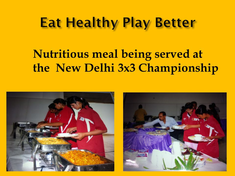 Nutritious meal being served at the New Delhi 3x3 Championship